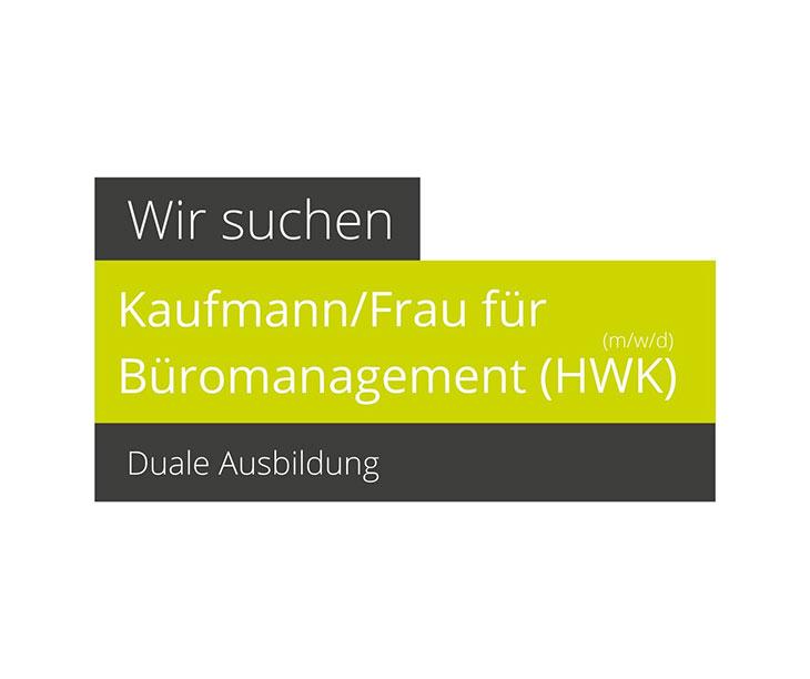 Wir suchen Kaufmann/Kauffrau für Büromanagement (HWK, m/w/d)